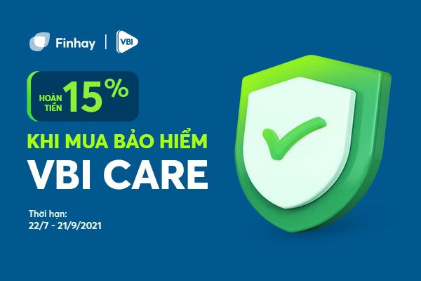 Hoàn tiền 15% khi mua bảo hiểm VBI Care trên Finhay